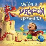 friendship, imagination, beach, dragons, family, dad, sister, mom, mischievous, behavior, imaginary friend, time out, responsibility, when, a, dragon, moves, in